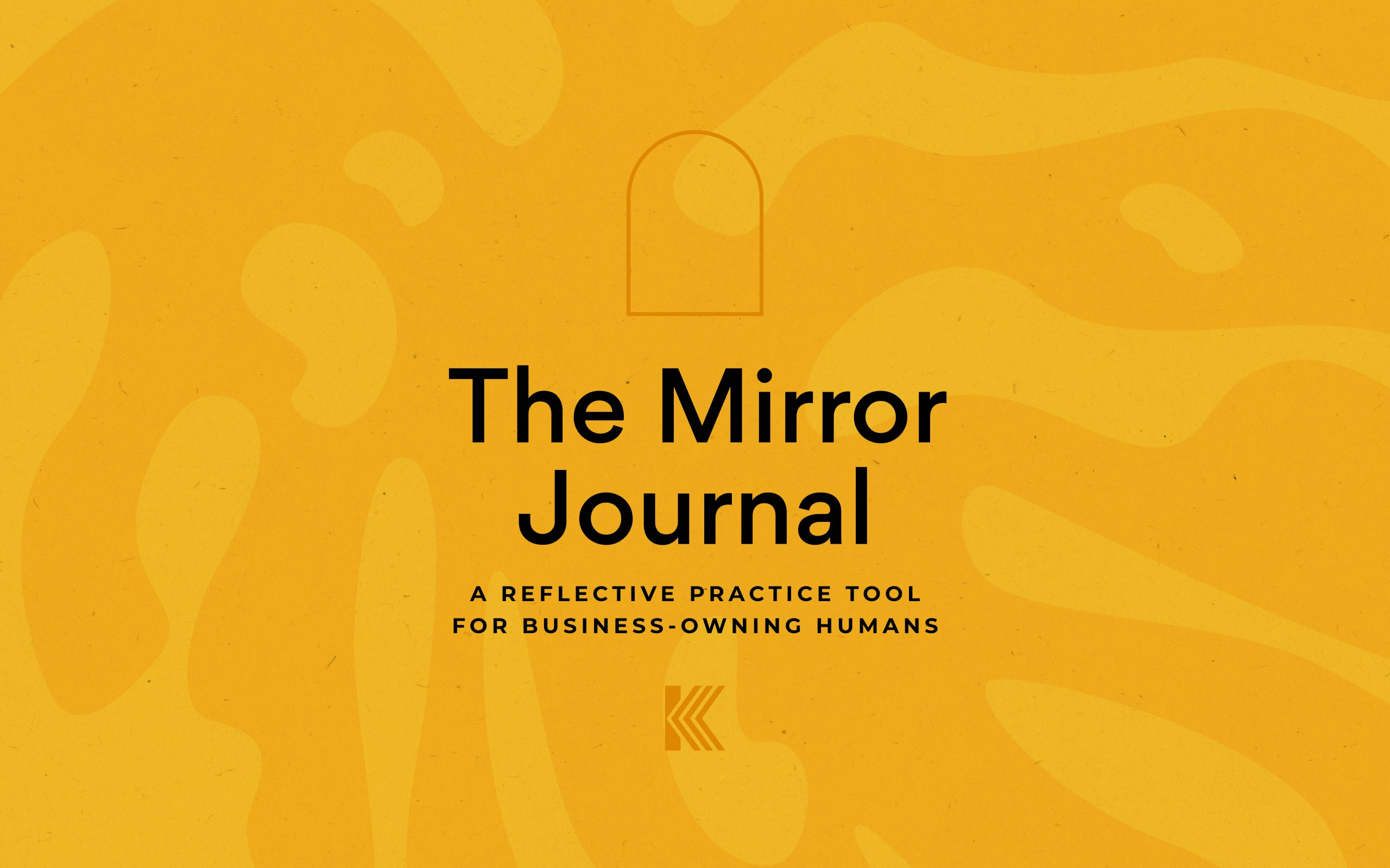 Opening cover image element of The Mirror Journal- a reflective practice tool for business-owning humans